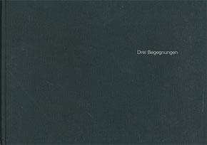 """""""Drei Begegnungen"""", Fotobildband"""
